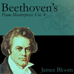 Beethoven's Piano Masterpieces Vol. 4