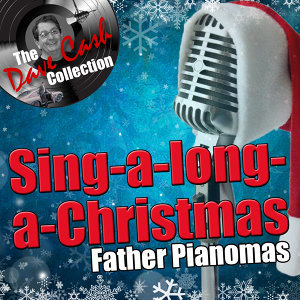 Sing-a-long-a-Christmas - [The Dave Cash Collection]