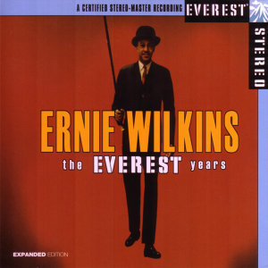 The Everest Years: Ernie Wilkins