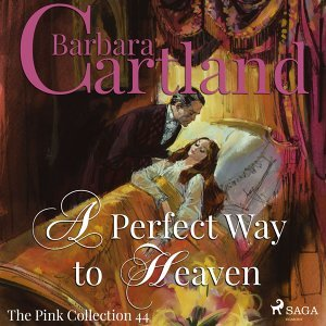 A Perfect Way to Heaven - The Pink Collection 44 - Unabridged