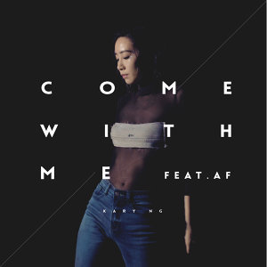 Come with me - Feat. AF