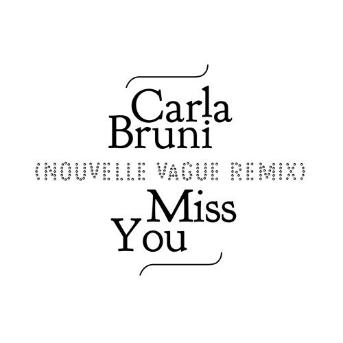 Miss You - Nouvelle Vague Remix