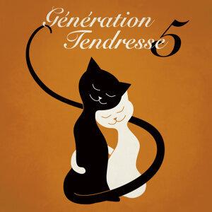Generation Tendresse Vol. 5