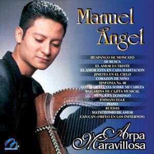 Arpa Maravillosa - Manuel Ángel