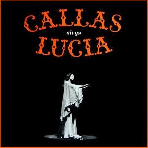 Callas Sings Lucia