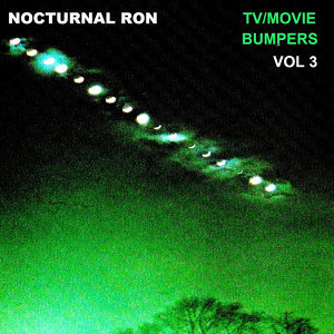 NOCTURNAL RON:TV/MOVIE BUMPERS VOL 3