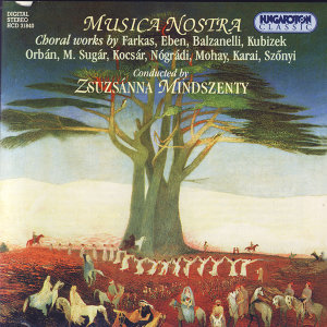 Musica Nostra - Choral works