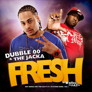 Fresh (Wallet So Fat) [feat. the Jacka]