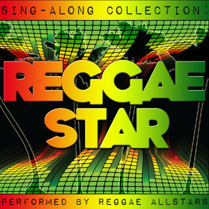 Sing-Along Collection: Reggae Star