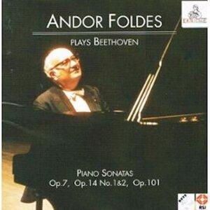Andor Foldes Plays Beethoven: Piano Sonatas Op. 7, Op. 14 Nos 1 & 2, Op. 101