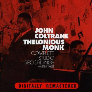John Coltrane & Thelonious Monk. Complete Studio Recordings