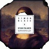 Burn Mona Lisa (feat. Kyan Palmer)