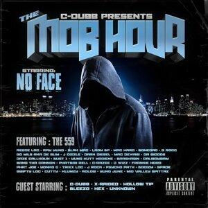 C-Dubb Presents No Face: The Mob Hour