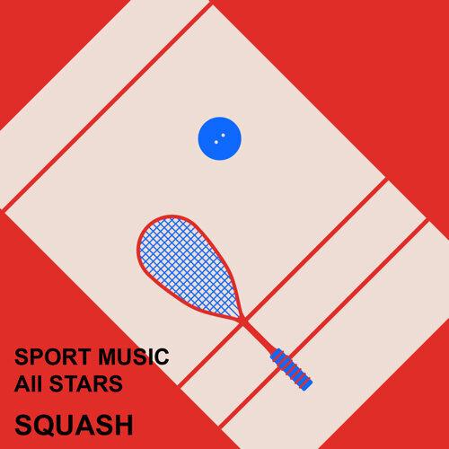 壁球運動精選輯 : Sport Music All Stars : Squash