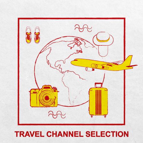 旅遊節目概念專輯 : Travel Channel Selection