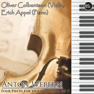 Webern: Four Pieces for Violin & Piano, Op. 7