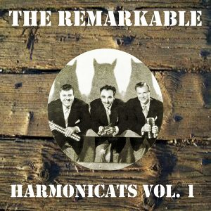 The Remarkable Harmonicats Vol 01