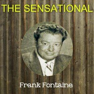 The Sensational Frank Fontaine