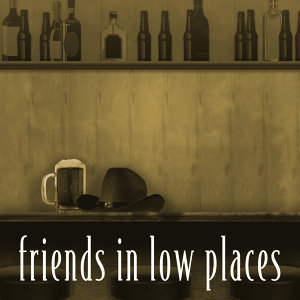 Friends In Low Places - Tribute
