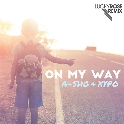 On My Way (Lucky Rose Remix)