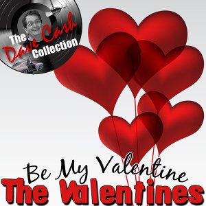 Be My Valentine - [The Dave Cash Collection]