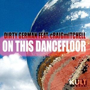 Kult Records Presents: On This DanceFloor (Part 1)