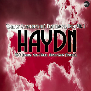 Haydn: Trumpet Concerto in E Flat major, Hob.VIIe:1