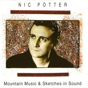 Mountain Music & Sketches in Sound