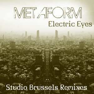 Electric Eyes (Studio Brussels Remixes)