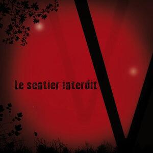 Le Sentier Interdit