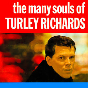 The Many Souls of Turley Richards