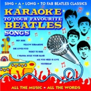 Karaoke To Your Favourite Beatles Songs