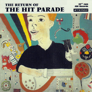 The Return Of The Hit Parade