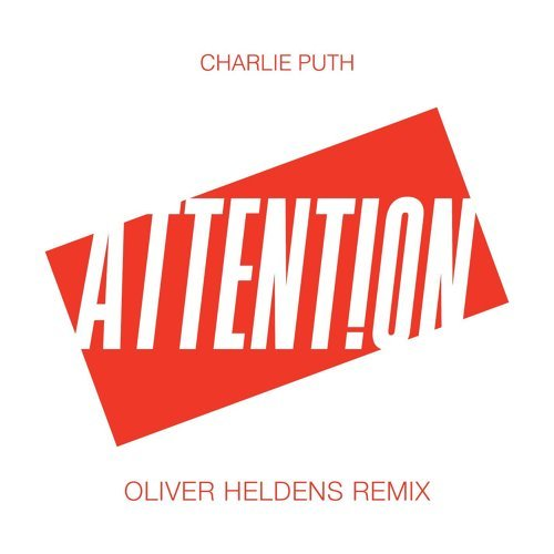 Attention - Oliver Heldens Remix