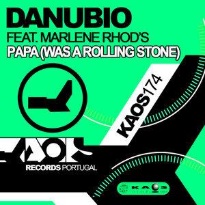 Danubio feat. Marlene Rhod's - Papa (Was A Rolling Stone)