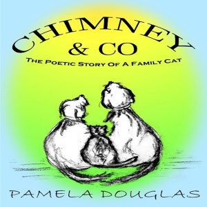 Chimney the Poetic Tales of a Family Cat