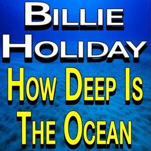 Billie Holiday How Deep Is The Ocean