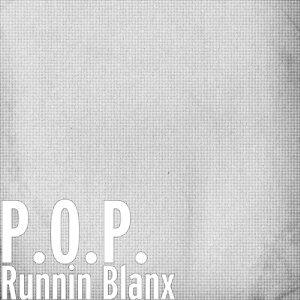 Runnin Blanx