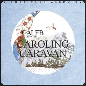 Caleb and the Caroling Caravan