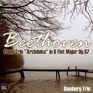 "Beethoven: Piano Trio ""Archduke"" in B Flat Major Op.97"