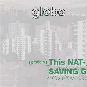 Globo's This Nation's Saving Grace