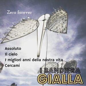 Assoluto / Il cielo / I migliori anni della nostra vita / Cercami - Zero Forever