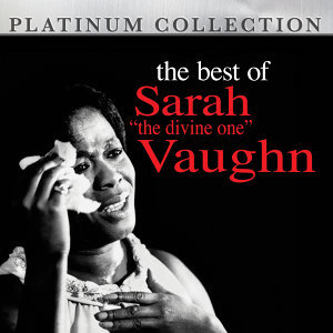 "The Best of Sarah ""The Divine One"" Vaughn"