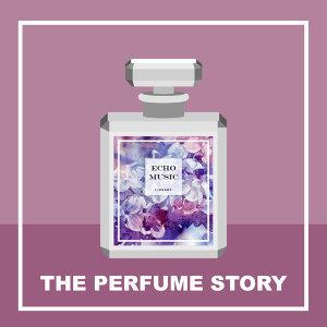 香水樂 : 紫羅蘭 The Perfume Story : Violet