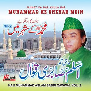 Jannat Ka Dar Khula Hai Muhammad Ke Shehar Mein Vol. 2 - Islamic Qawwalies
