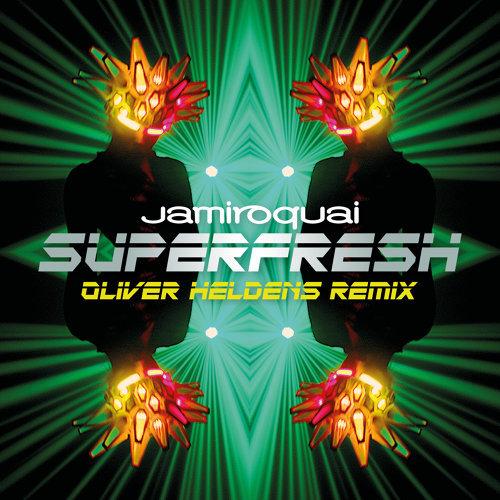 Superfresh - Oliver Heldens Remix