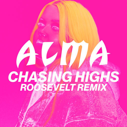 Chasing Highs - Roosevelt Remix
