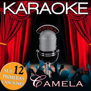Karaoke Camela Playback . Sus 12 Primeras Canciones
