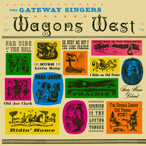 Wagons West! Salute the West That Really Was