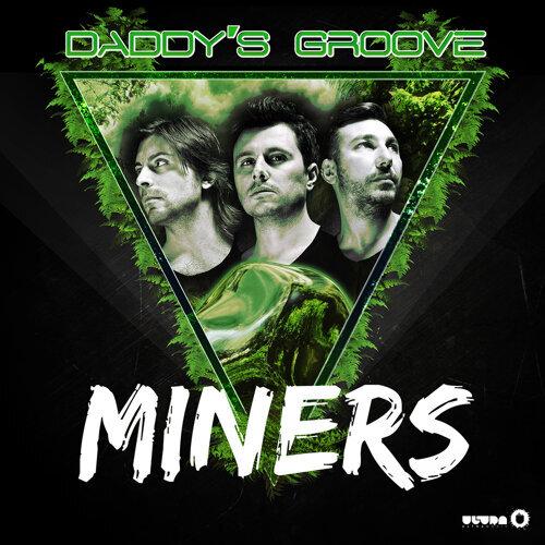 Miners - Radio Edit
